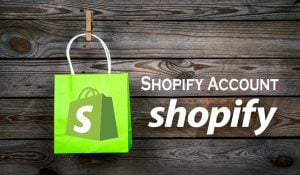 Shopify Account – How to Create An Account