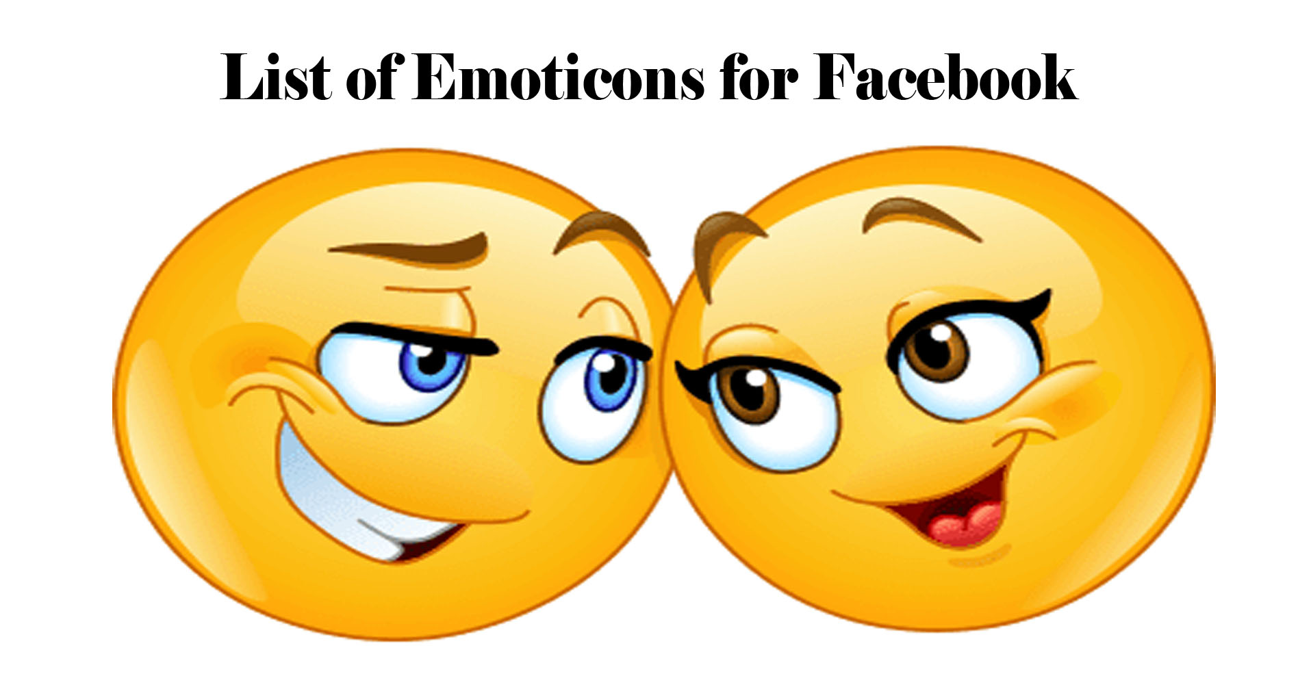 List of Emoticons for Facebook - Facebook Emoji
