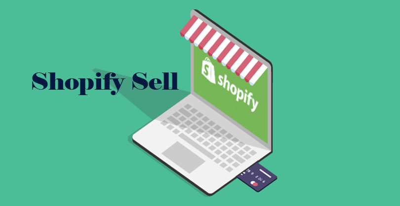Shopify Sell - Shopify Account | Shopify