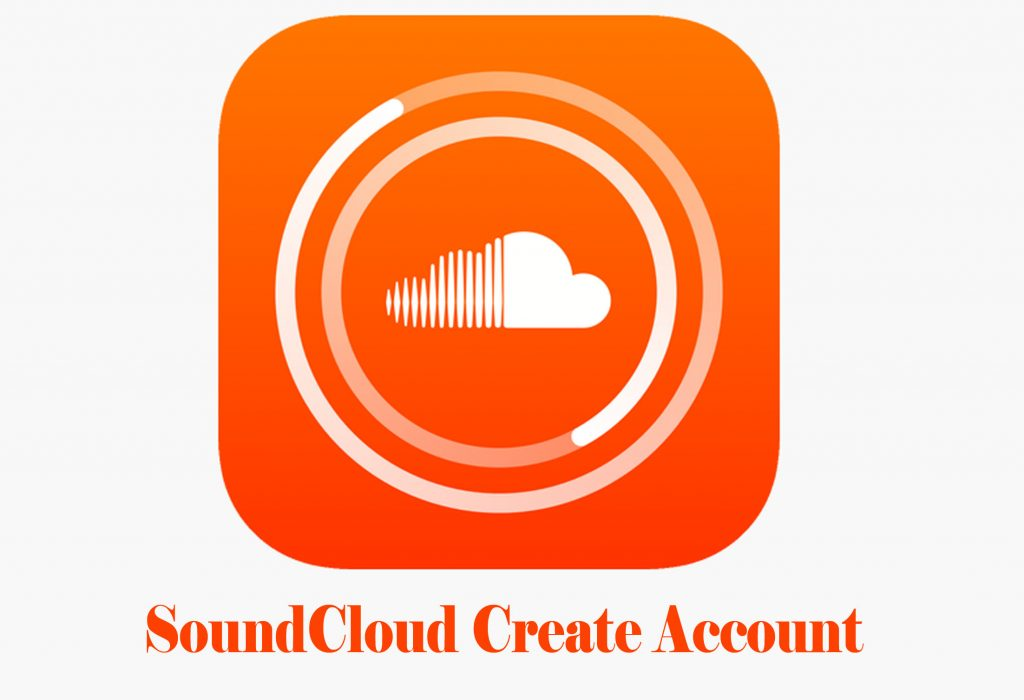 SoundCloud Create Account - How to Create A SoundCloud Account