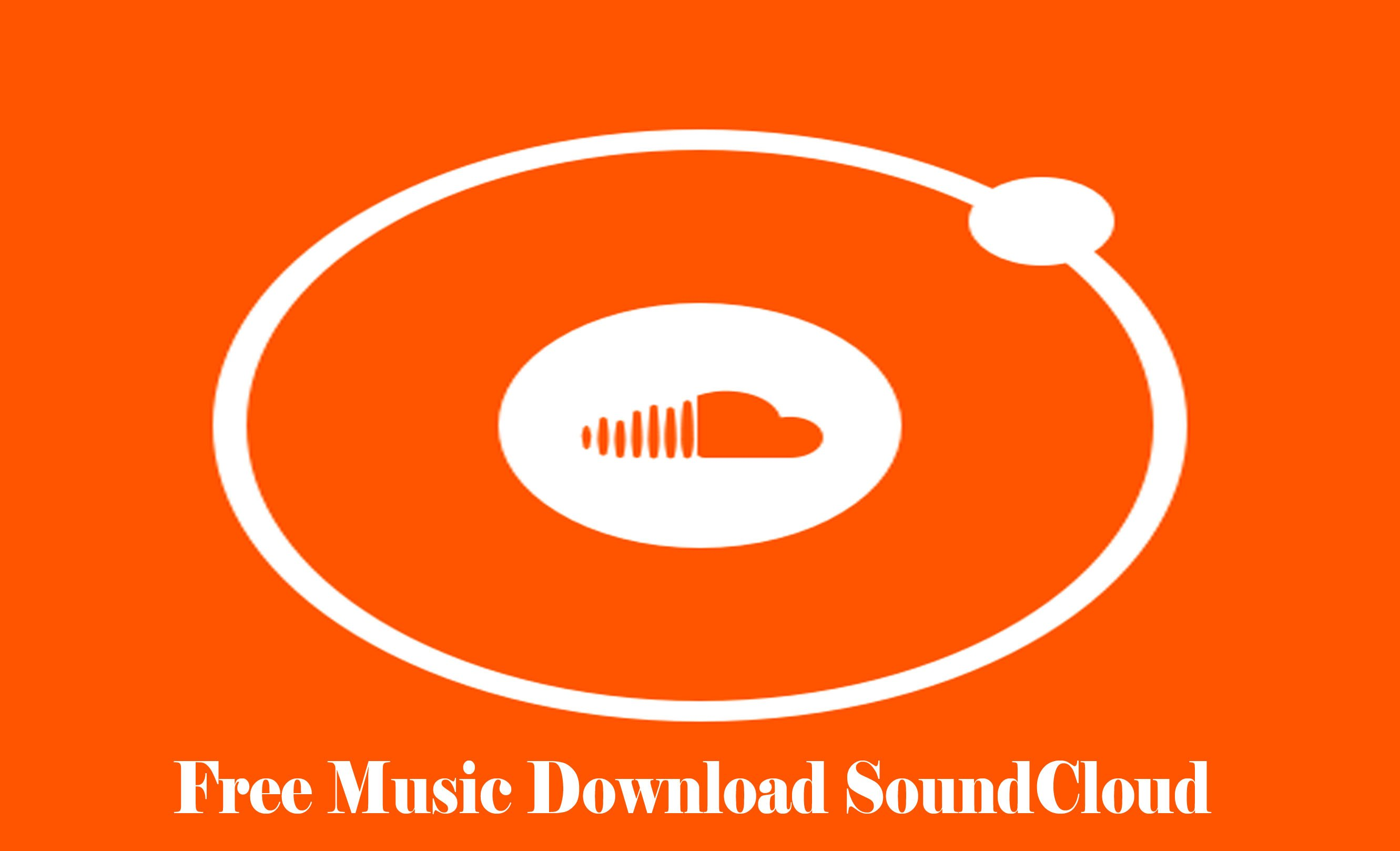 Free Music Download SoundCloud - SoundCloud Songs