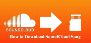 How to Download SoundCloud Song – SoundCloud Mp3
