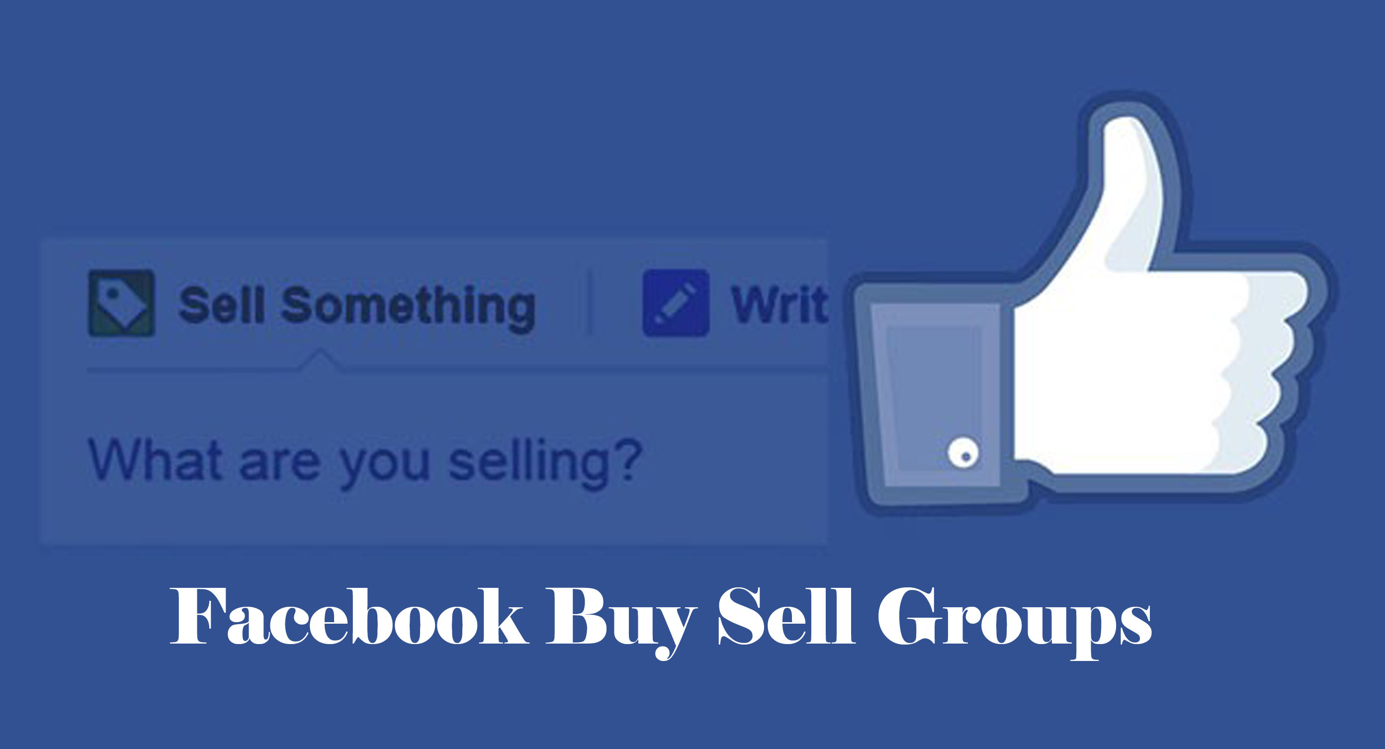 Facebook Buy Sell Groups - Facebook Trade Platform