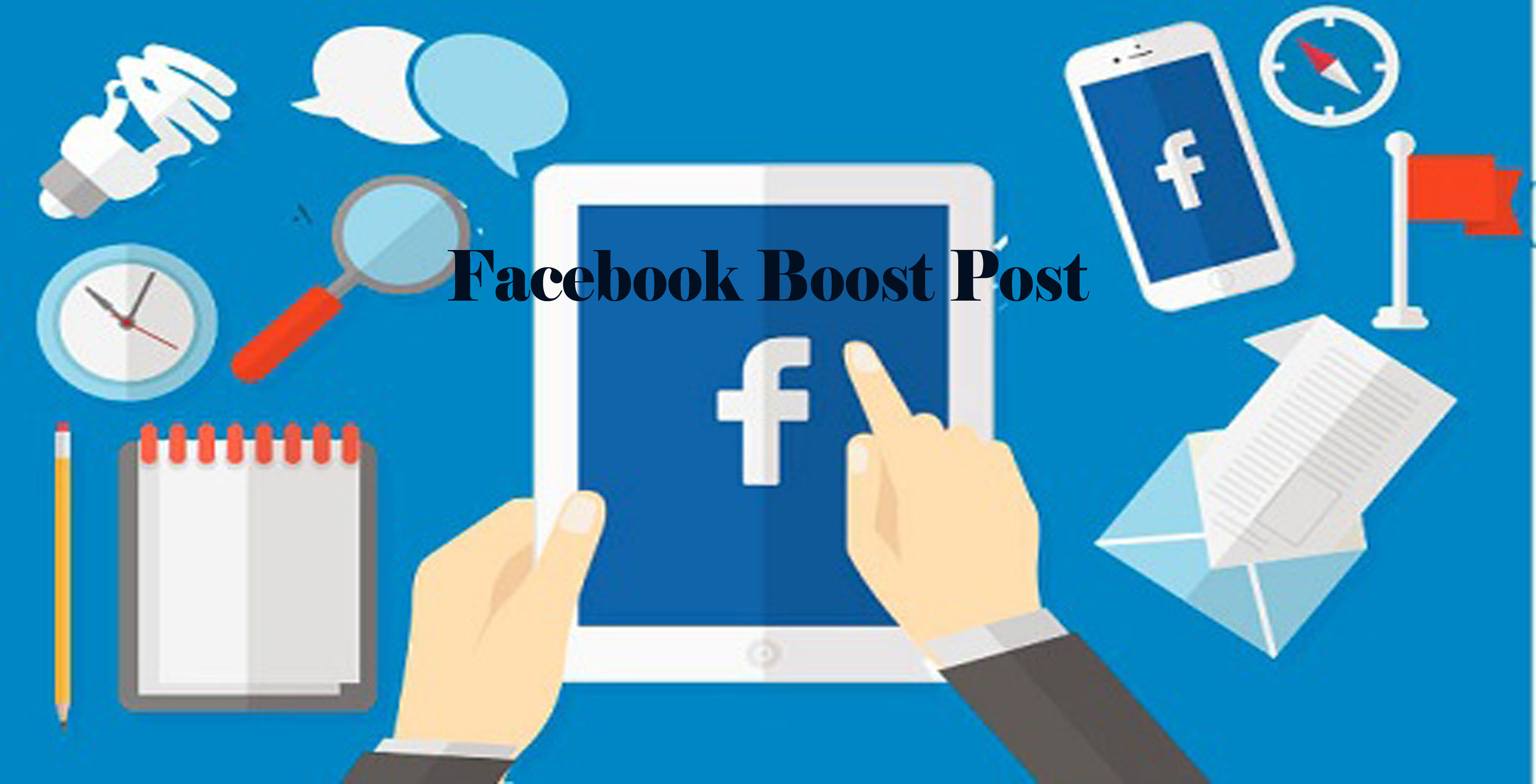 Facebook Boost Post - Facebook Pages | Facebook Posts