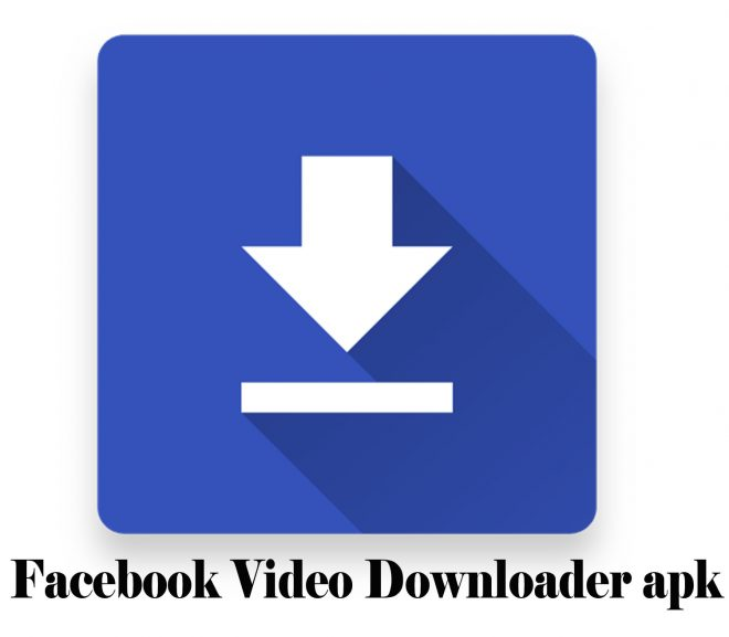 Facebook Video Downloader apk - How to Download Facebook Videos