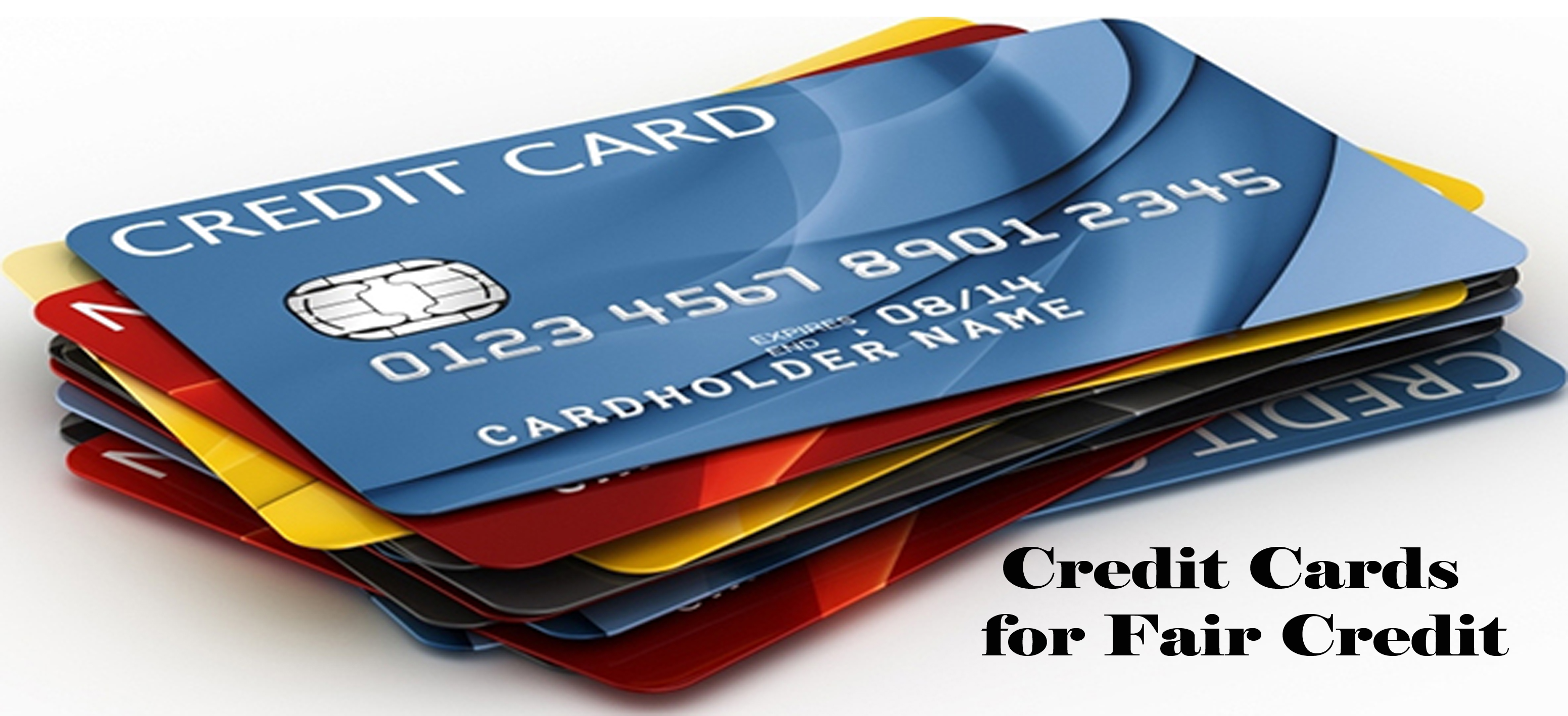 Credit Cards for Fair Credit - Best Fair Credit Cards