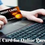 Credit Card for Online Purchases - Best Credit Card for Online Purchases