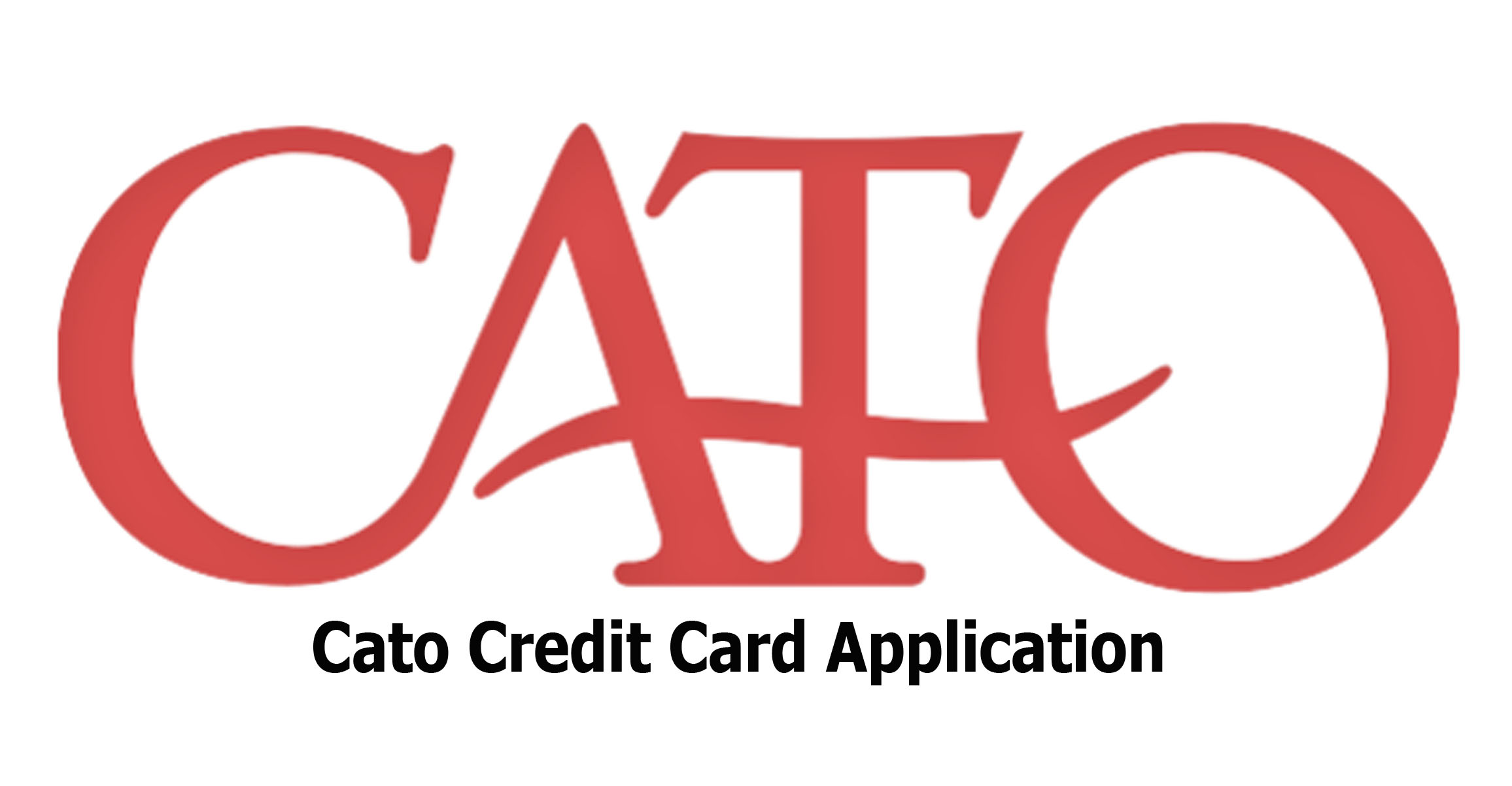 Cato Credit Card Application - Cato Credit Card Payment