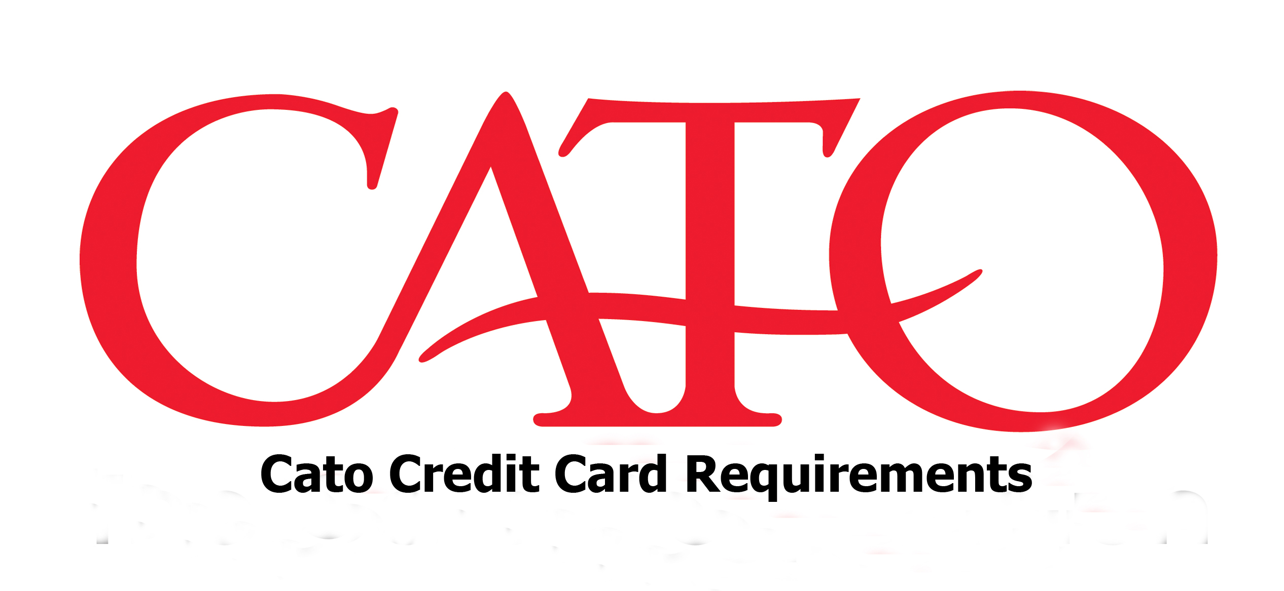 Cato Credit Card Requirements - Cato Credit Card Approval Odds