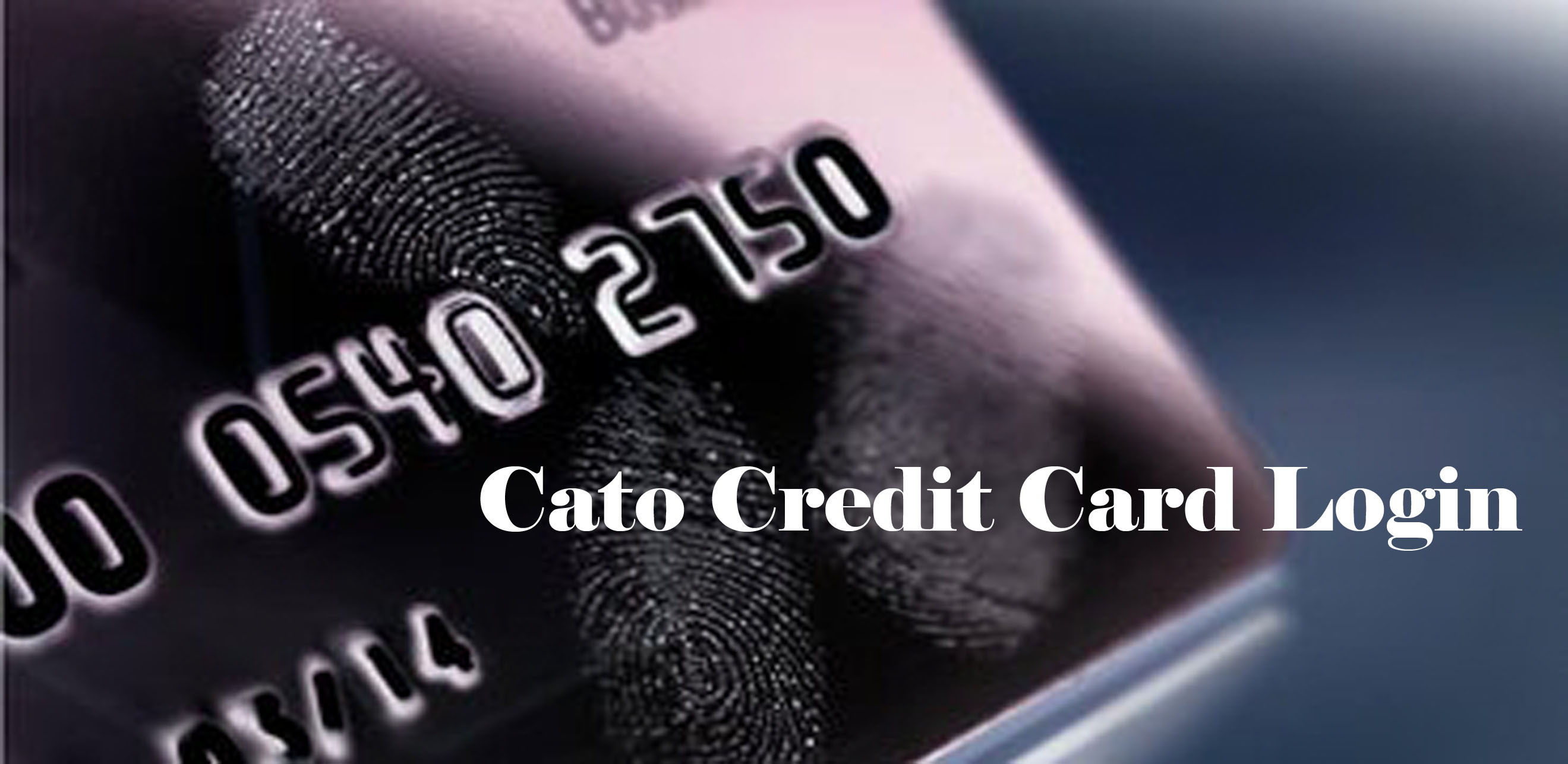 Cato Credit Card Login - How to Login to Cato credit Card Online