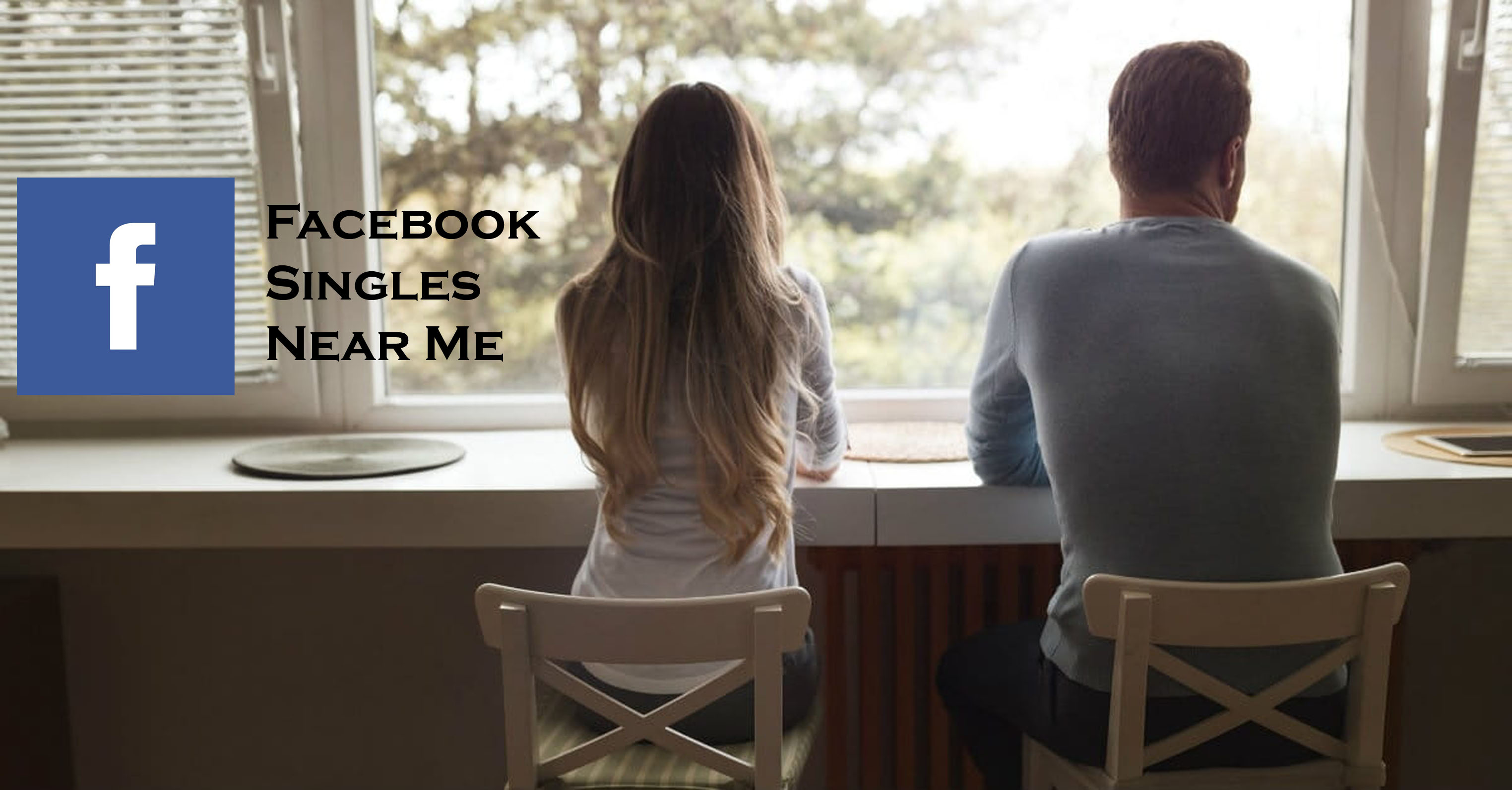 Facebook Singles Near Me - Finding Singles Near Me on Facebook