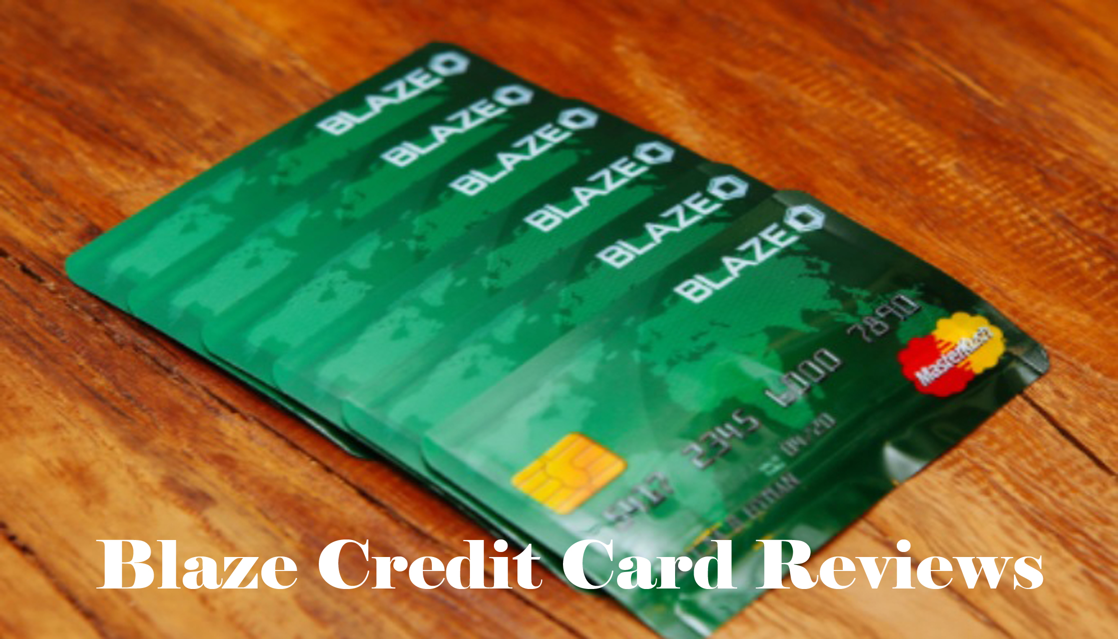 Blaze Credit Card Reviews - How to Apply for Blaze Credit Card