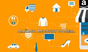 Amazon Account to Sell – How to Set Up Amazon Account to Sell