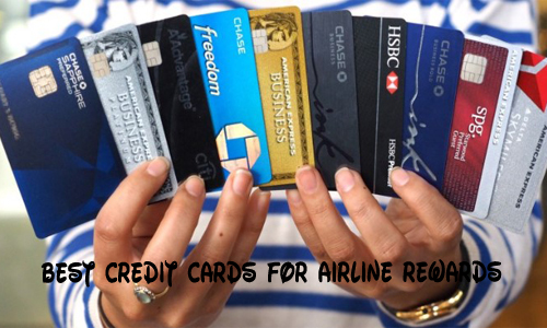 Best Credit Cards for Airline Rewards