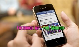 Facebook App for Android – Download Facebook App for Android