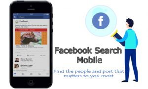 Facebook Search Mobile – Search Facebook on Mobile