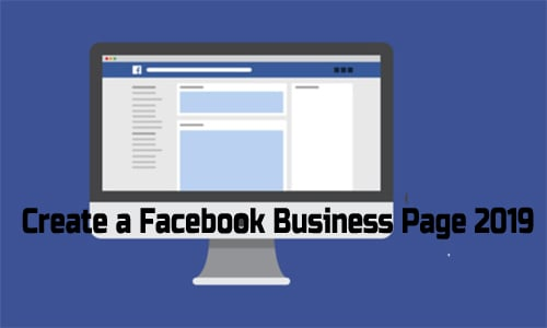 Create a Facebook Business Page 2019