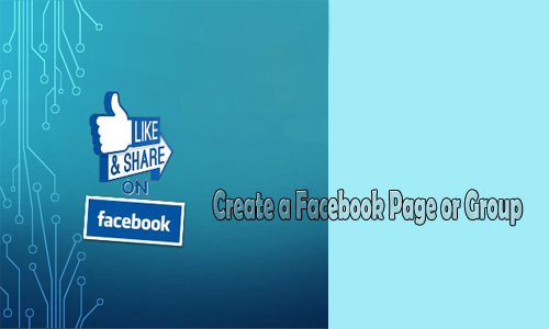 Create a Facebook Page or Group