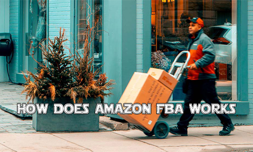 How Does Amazon FBA Works
