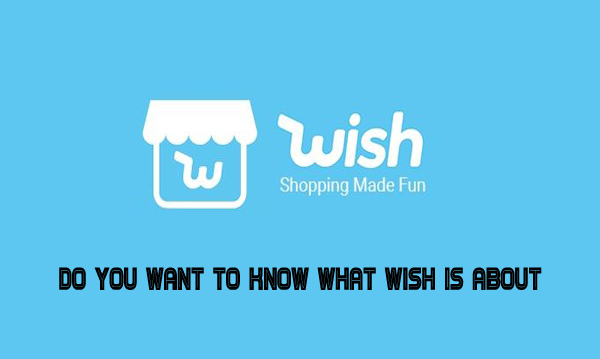 Do you want to know what Wish is about