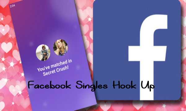 Facebook Singles Hook Up
