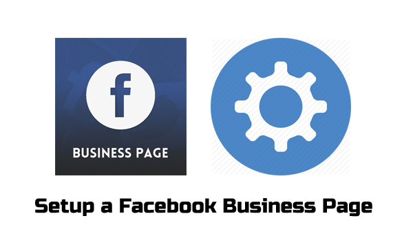 Setup a Facebook Business Page