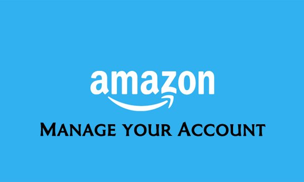 Amazon Manage your Account