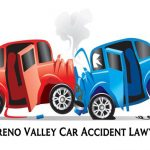 Moreno Valley Car Accident Lawyer