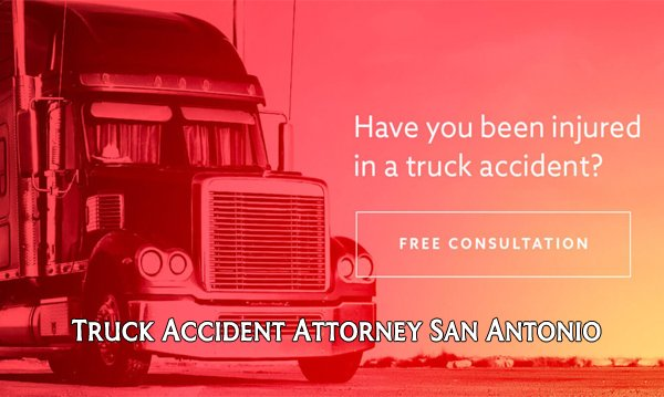 Truck Accident Attorney San Antonio