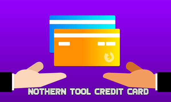 Nothern Tool Credit Card