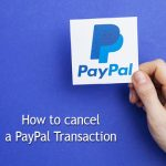 How to cancel a PayPal Transaction