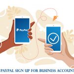 PayPal Sign Up for Business Account