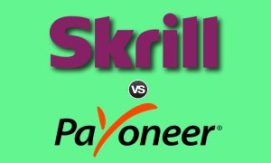 Skrill Vs Payoneer – Factors that will Guide your Decision | Fees