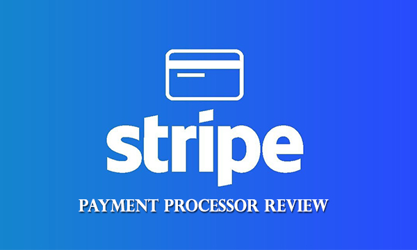 Stripe Payment Processor Review