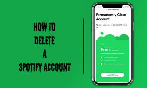 How to Delete a Spotify Account – Steps on How to Delete a Spotify Account | About Spotify