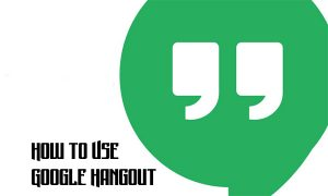 How to Use Google Hangout – How to Use Google Hangouts on your iPhone or Android | Google Hangout