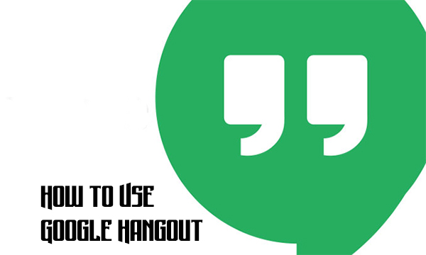 How to Use Google Hangout
