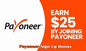 Payoneer Sign Up Bonus – Eligibility for Payoneer Sign Up Bonus | Payoneer