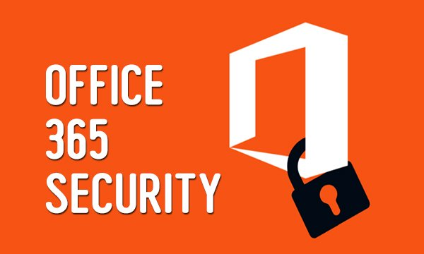 Office 365 Security