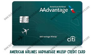 American Airlines AAdvantage MileUp Credit Card – Benefits | Credit Score | Application | Login | Payment