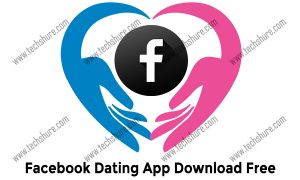 Facebook Dating App Download Free