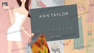 Ann Taylor Credit Card – How to Apply